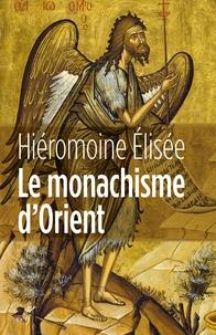Le monachisme dorient - Figures, doctrines, lieux, histoire.pdf