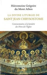 Cjtaboo.be La divine liturgie de saint Jean Chrysostome - Commentaires à la lumière des Pères de l'Eglise Image