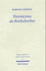 Hieronymus als Briefschreiber - Ein Beitrag zur spätantiken Epistolographie.