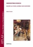 Hieronymus Bosch - Malerei als Vision, Lehrbild und Kunstwerk.
