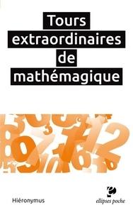 Tours extraordinaires de mathémagique.pdf