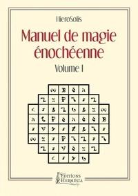 Manuel de magie énochéenne - Volume 1.pdf