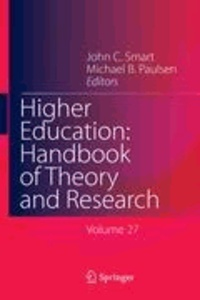 John C. Smart - Higher Education: Handbook of Theory and Research - Volume 27.