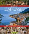 Highlights Gardasee - Die 50 Ziele, die Sie gesehen haben sollten.
