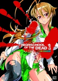 Shouji Sato - Highschool of the Dead Couleur T01.