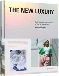 The New Luxury - Définir linspiration à lâge de la hype.pdf
