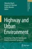 S. Rauch - Highway and Urban Environment - Proceedings of the 9th Highway and Urban Environment symposium.