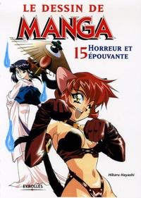 Hikaru Hayashi - Le dessin de manga - Horreur et épouvante.