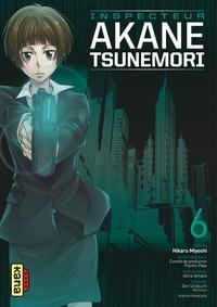 Hikaru Miyoshi et Gen Urobuchi - Inspecteur Akane Tsunemori Tome 6 : .