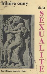 Hilaire Cuny - De la sexualité.