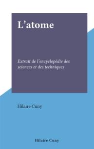 Hilaire Cuny - L'atome - Extrait de l'encyclopédie des sciences et des techniques.