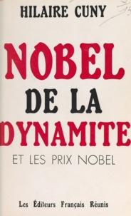 Hilaire Cuny - Nobel de la dynamite et les prix Nobel.