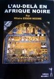 Hilaire Essoh Ngome - L'au-delà en Afrique noire.