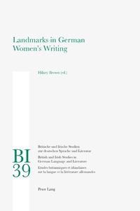 Hilary Brown - Landmarks in German Women's Writing.