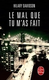 Hilary Davidson - Le mal que tu m'as fait.