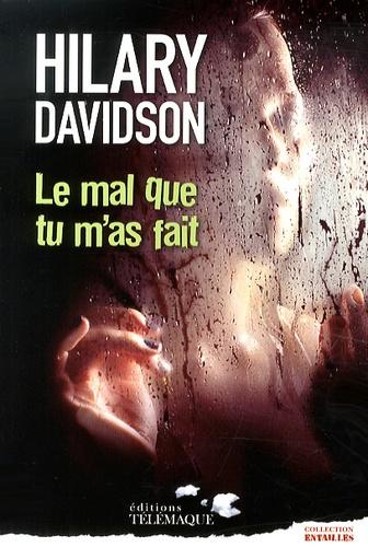 Hilary Davidson - Le mal que tu m'as fait.
