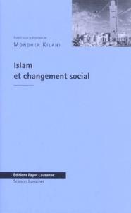 Hilary Kilpatrick et Moncef Djaziri - Islam et changement social - Actes du colloque, Université de Lausanne, 10-11 octobre 1996.