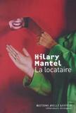 Hilary Mantel - La locataire.