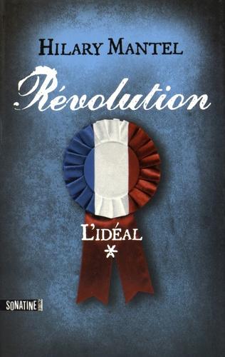 Révolution Tome 1 L'idéal