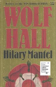 Hilary Mantel - Wolf Hall.