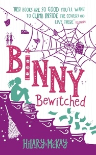 Hilary McKay - Binny Bewitched - Book 3.