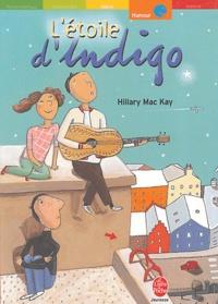 Hilary McKay - L'étoile d'Indigo.