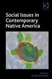 Hilary N. Weaver - Social Issues in Contemporary Native America - Reflections from Turtle Island.