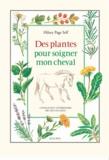 Hilary Page Self - Des plantes pour soigner mon cheval.