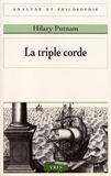 Hilary Putnam - La triple corde.