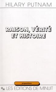 Hilary Putnam - Raison, vérité et histoire.