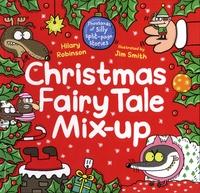 Hilary Robinson et Jim Smith - Christmas Fairy Tale Mix-Up.
