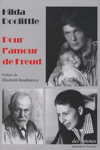 Hilda Doolittle - Pour l'amour de Freud.