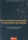 Hilda Rosseel et Maggy Schneider - Des grandeurs inaccessibles à la géométrie du triangle.