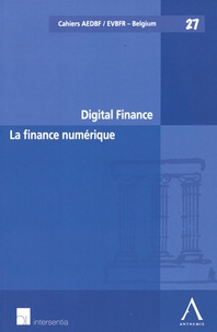 Hilde Daems et Inez De Meuleneere - La finance numérique.