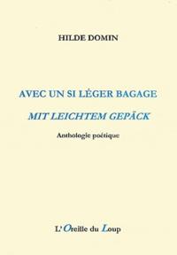 Hilde Domin - Avec un si léger bagage - Anthologie poétique.