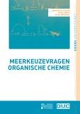 Hilde Rosseel et Guido Maes - Meerkeuzevragen organische chemie.