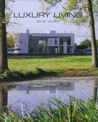 Hilde Smeesters - Luxury Living - By B+ Villas.