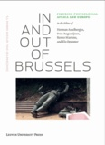 Hilde Van Gelder et T-J Demos - In and Out of Brussels - Figuring Postcolonial Africa and Europe in the Films of Herman Asselberghs, Sven Augustijnen, Renzo Martens, and Els Opsomer. 1 DVD