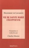 Hildebert de Lavardin - Vie de sainte Marie l'Egyptienne.