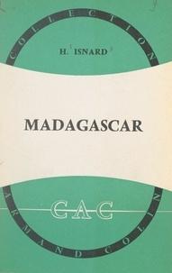 Hildebert Isnard et André Cholley - Madagascar.