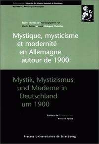 Satt2018.fr Mystique, mysticisme et modernité en Allemagne autour de 1900 - [actes du colloque franco-allemand, Strasbourg, 7-9 novembre 1996 Image