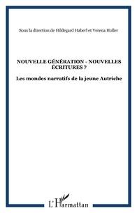 Nouvelles générations - Nouvelles écritures ? - Les mondes narratifs de la jeune Autriche.pdf