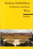 Hildegard Kretschmer - Wien, Reclams Städteführer - Architektur Und Kunst.