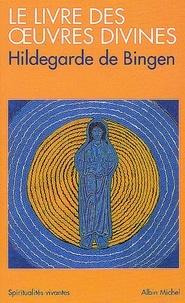 Le Livre des oeuvres divines.