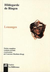 Hildegarde de Bingen - Louanges.