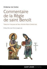 Hildemar de Corbie - Commentaire de la Règle de saint Benoît.