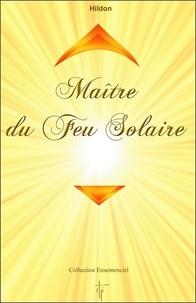 Hildon - Maitre du feu solaire.