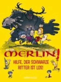 Hilfe, der schwarze Ritter ist los! - Merlin!.