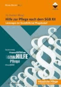 Hilfe zur Pflege nach dem SGB XII - Leistungen der Sozialhilfe bei Pflegebedarf.