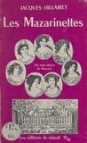 Hillaire - Les Mazarinettes ou les Sept nièces de Mazarin.